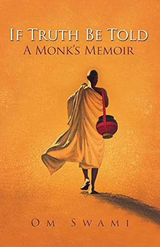 9780994002747: If Truth Be Told: A Monk's Memoir