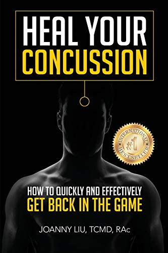 9780994015044: Heal Your Concussion: How to Quickly and Effectively Get Back in the Game