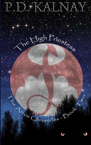 9780994027726: The High Priestess (The Arros Chronicles) (Volume 2)