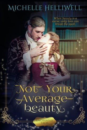 9780994035721: Not Your Average Beauty (Not Your Average Fairy Tale) (Volume 1)