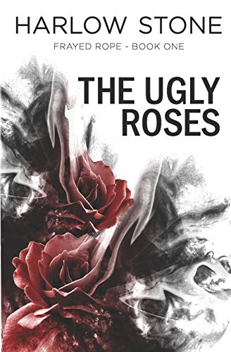 9780994037602: Frayed Rope (The Ugly Roses) (Volume 1)
