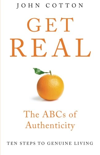 9780994079602: Get Real: The ABCs of Authenticity