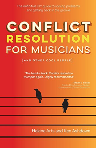 9780994081001: Conflict Resolution for Musicians (and Other Cool People) (Conflict Resolution for Creatives)