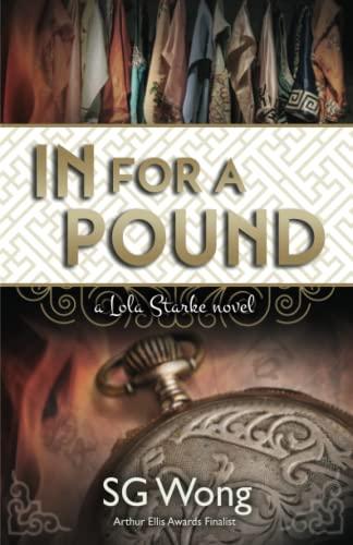 9780994088017: In For A Pound: A Lola Starke Novel (Volume 2)