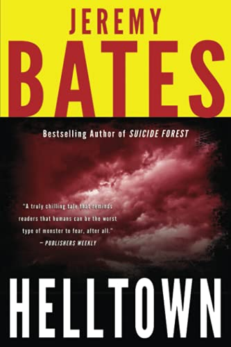 9780994096067: Helltown (World's Scariest Places Series) (Volume 3)