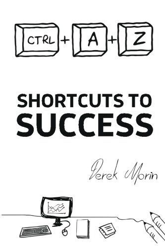 9780994096500: Shortcuts to Success and Happiness: Extended Edition