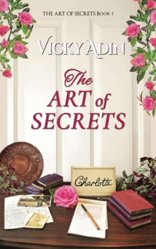 9780994103574: The Art of Secrets (The Pastfinders Series)