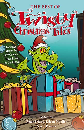 The Best of Twisty Christmas Tales: Edited: Press, Phantom Feather;