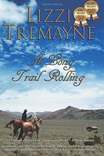 9780994122933: A Long Trail Rolling (A Large Print Romantic Suspense): Book 1 of The Long Trails Quadrilogy (Volume 1)