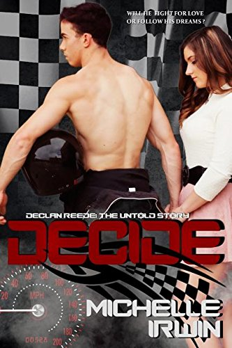 9780994174666: Decide: (Declan Reede: The Untold Story #0.5)