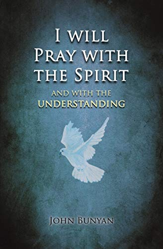 9780994199720: I will Pray with the Spirit: and with the understanding also