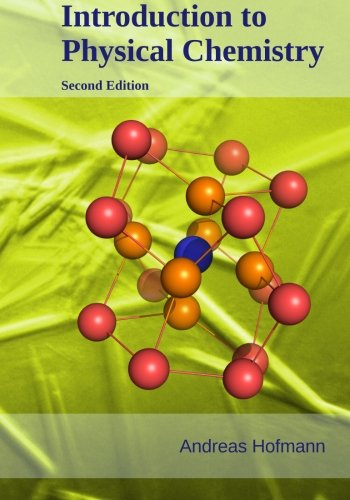 9780994201027: Introduction to Physical Chemistry