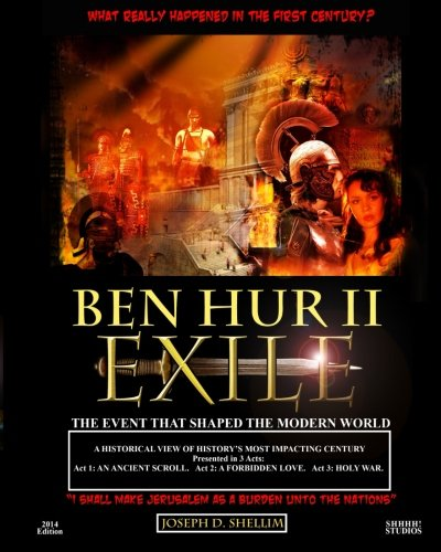 9780994201850: Ben Hur II - Exile: What 'Really' Happened in the First Century?