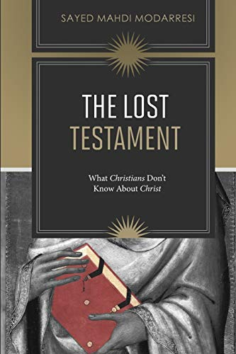 9780994240903: The Lost Testament: What Christians Don't Know About Jesus
