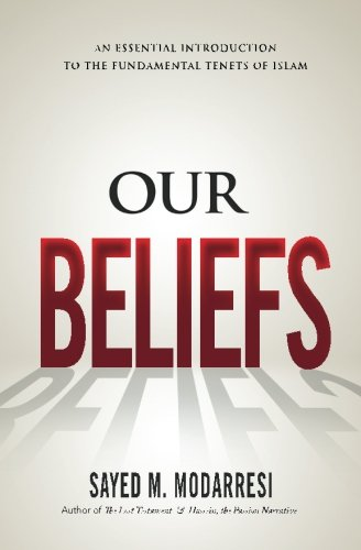 9780994240934: Our Beliefs: The Fundamental Tenets of Islam