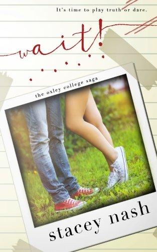 9780994246639: Wait! (Oxley College Saga) (Volume 2)
