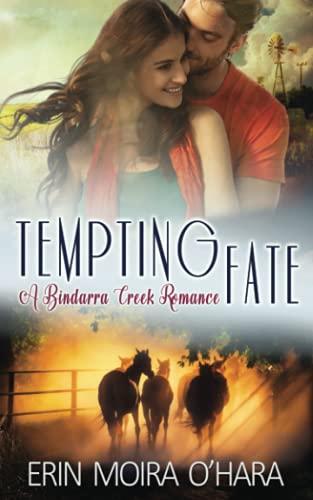 9780994246967: Tempting Fate (A Bindarra Creek Series)