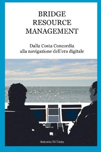 9780994267214: Bridge Resource Management: Dalla Costa Concordia alla navigazione dell'era digitale (Italian Edition)