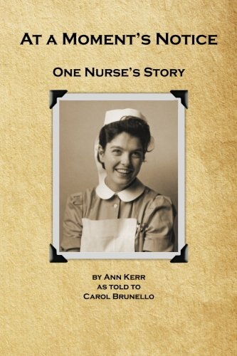 9780994267702: At a Moments Notice: One Nurse's Story