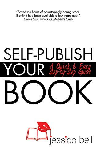 9780994283740: Self-Publish Your Book: A Quick & Easy Step-by-Step Guide