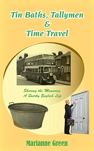 9780994286116: Tin Baths, Tallymen & Time Travel