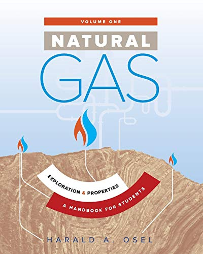 9780994286154: Natural Gas: Exploration & Properties