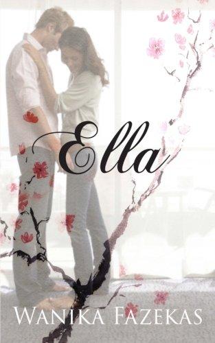 9780994316608: Ella