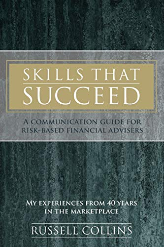 9780994319869: Skills That Succeed: A communication guide for risk-based financial advisers