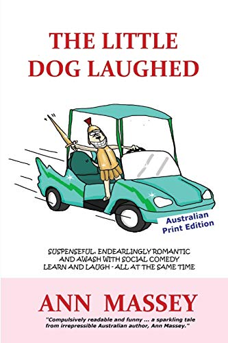 9780994324047: The Little Dog Laughed