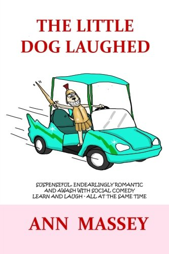 9780994324092: The Little Dog Laughed