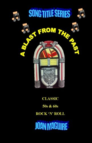 9780994329783: Classic 50s & 60s Rock 'N ' Roll Large Print: Volume 13 (Song Title Series Large Print)