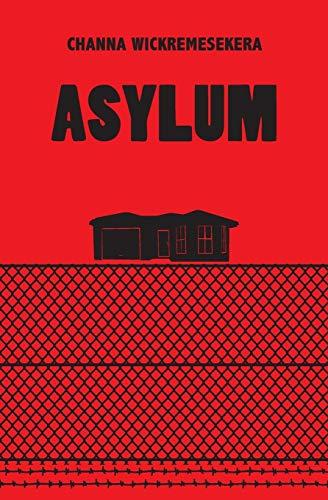 9780994343109: Asylum