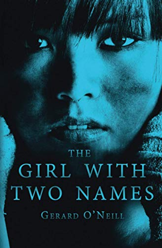 9780994365422: The Girl With Two Names: A Novel