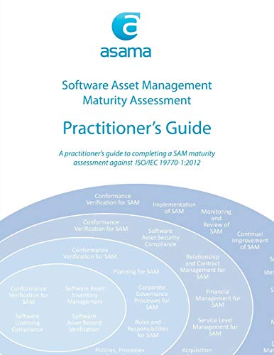 9780994371706: Software Asset Management Maturity Assessment: Practitioner's Guide