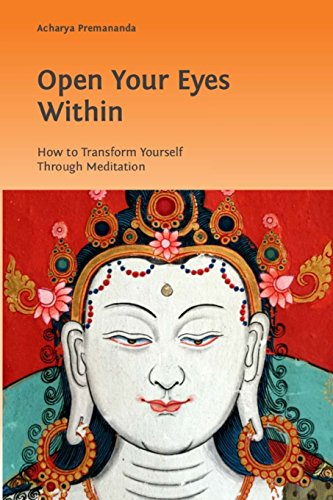 9780994377920: Open Your Eyes Within: How To Transform Yourself Through Meditation
