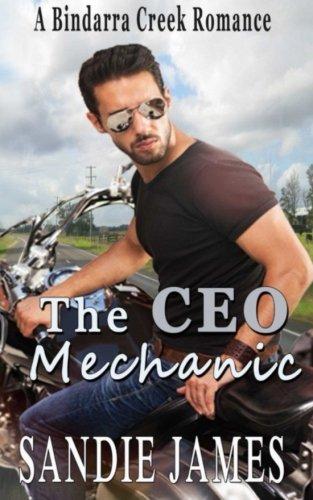 9780994415332: The CEO Mechanic: A Bindarra Creek Romance