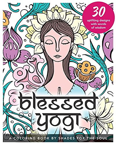 9780994426604: Blessed Yogi: A Coloring Book by Shades for the Soul
