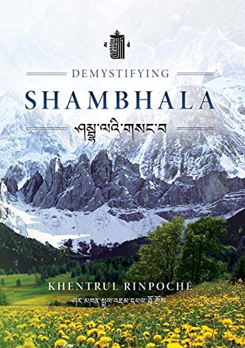 Demystifying Shambhala: The perfection of peace and harmony as revealed by the Jonang Tradition of ...