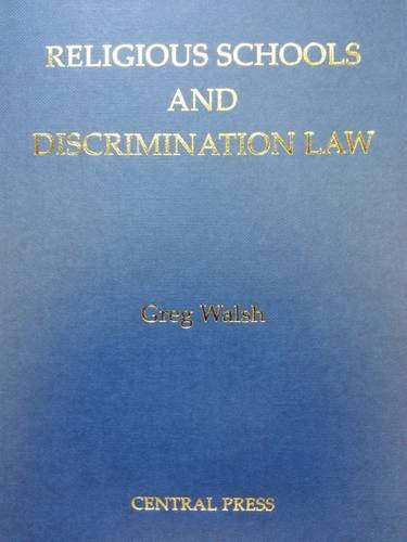 9780994454409: Religious Schools and Discrimination Law
