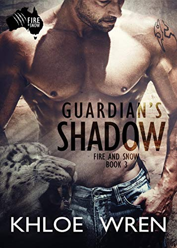 9780994519078: Guardian's Shadow (Fire and Snow)
