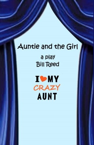 Auntie and the Girl: Reed, Bill