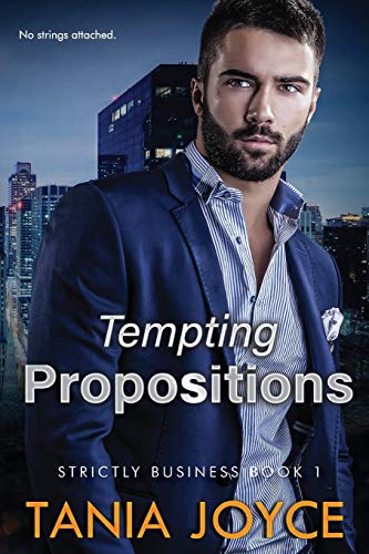 9780994577481: Tempting Propositions: Strictly Business: Book 1