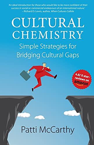 9780994644107: Cultural Chemistry: Simple Strategies for Bridging Cultural Gaps