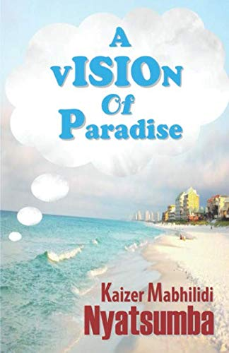 9780994654281: A Vision of Paradise