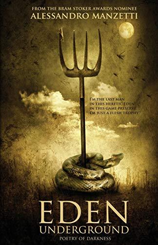9780994662620: Eden Underground: Poetry of Darkness