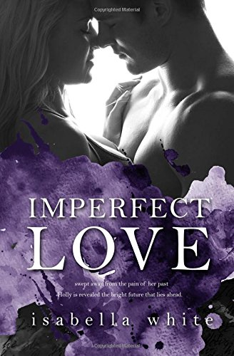 9780994664105: Imperfect Love (The 4Ever Series) (Volume 1)
