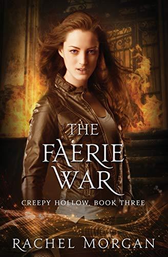 9780994667922: The Faerie War (Creepy Hollow) (Volume 3)