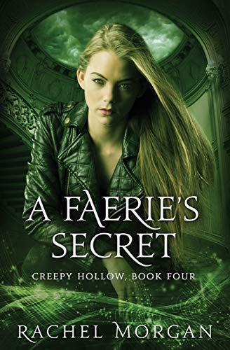 9780994667953: A Faerie's Secret (Creepy Hollow) (Volume 4)