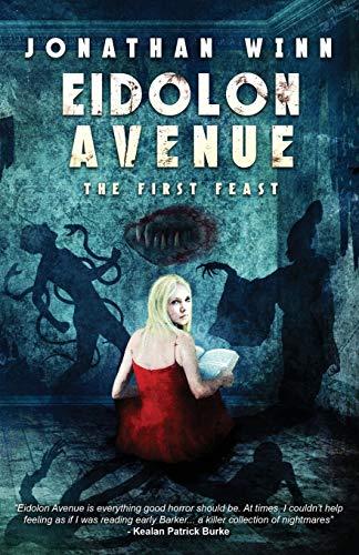9780994679345: Eidolon Avenue: The First Feast