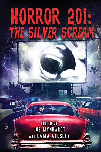 Horror 201: The Silver Scream (Paperback): Ramsey Campbell